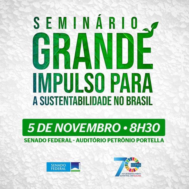 Seminário grande impulso para a sustentabilidade no Brasil
